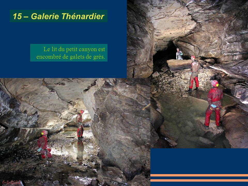 15 – Galerie Thénardier Le lit du petit canyon est encombré de galets de grès. 6-8-2012