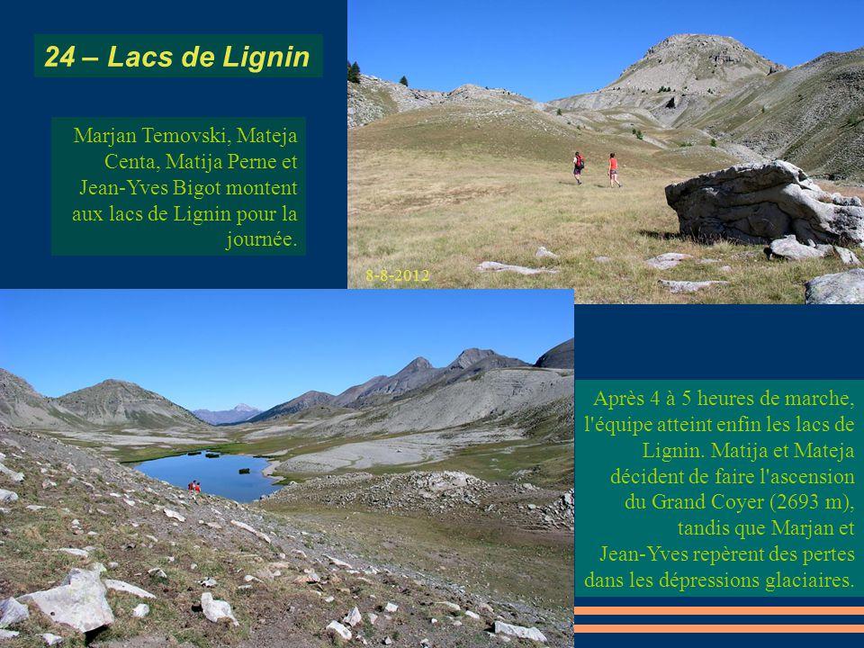 24 – Lacs de Lignin Marjan Temovski, Mateja Centa, Matija Perne et Jean-Yves Bigot montent aux lacs de Lignin pour la journée.