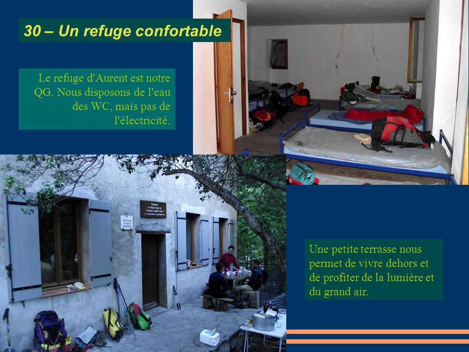 30 – Un refuge confortable