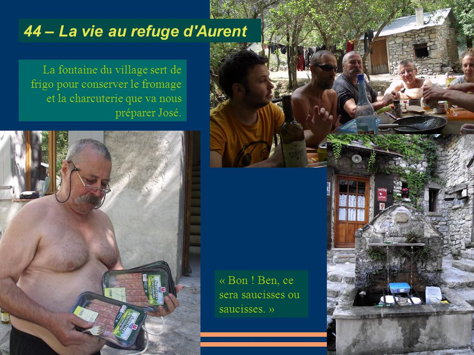 44 – La vie au refuge d Aurent