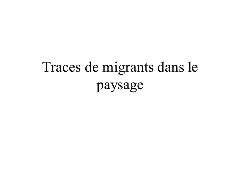 Traces de migrants dans le paysage