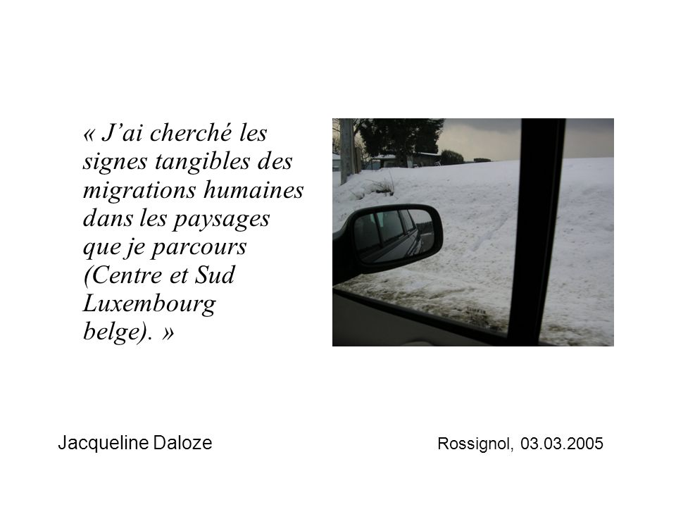 Jacqueline Daloze Rossignol, 03.03.2005