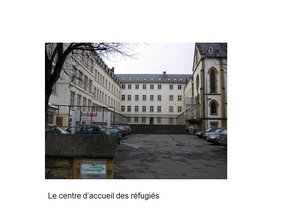 Le centre d'accueil des réfugiés