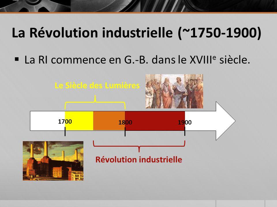 La Révolution industrielle (~1750-1900)