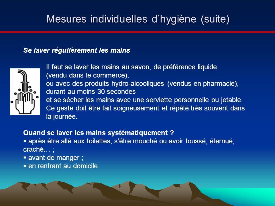 Mesures individuelles d'hygiène (suite)