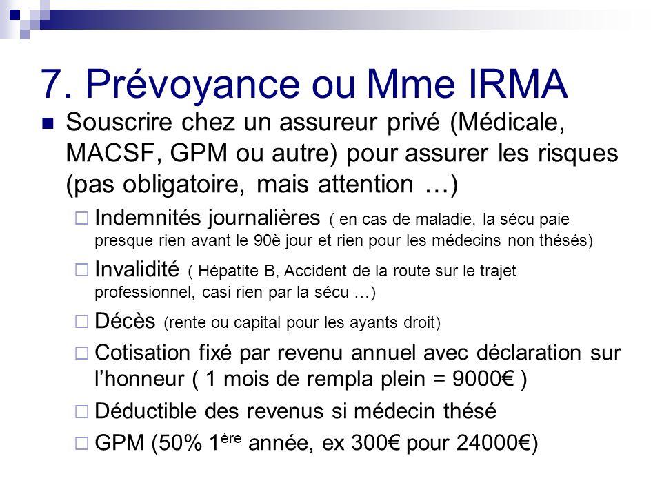 7. Prévoyance ou Mme IRMA