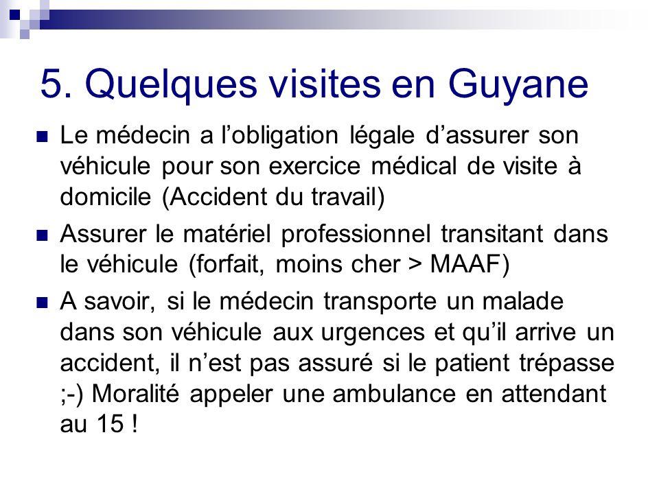 5. Quelques visites en Guyane