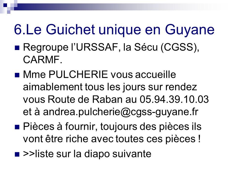 6.Le Guichet unique en Guyane