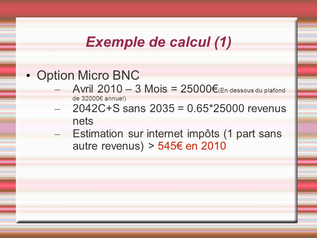 Exemple de calcul (1) Option Micro BNC