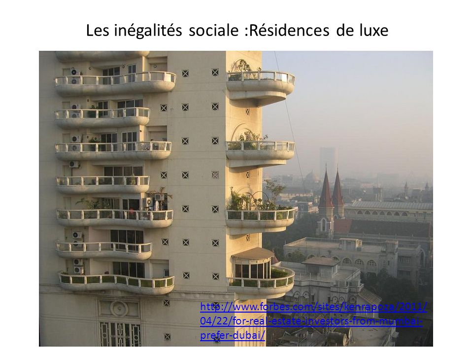 Les inégalités sociale :Résidences de luxe
