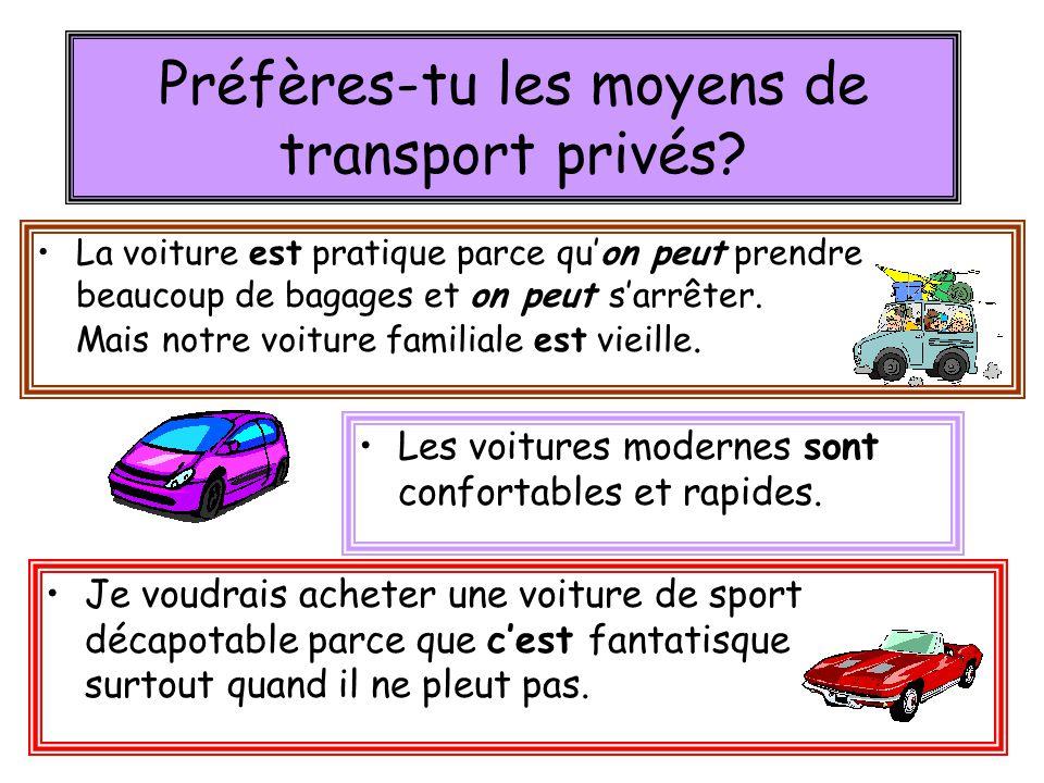 Préfères-tu les moyens de transport privés