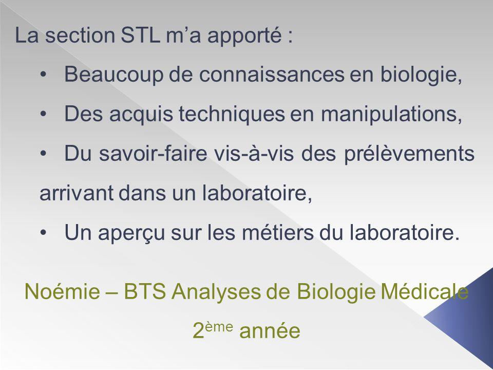 Noémie – BTS Analyses de Biologie Médicale 2ème année