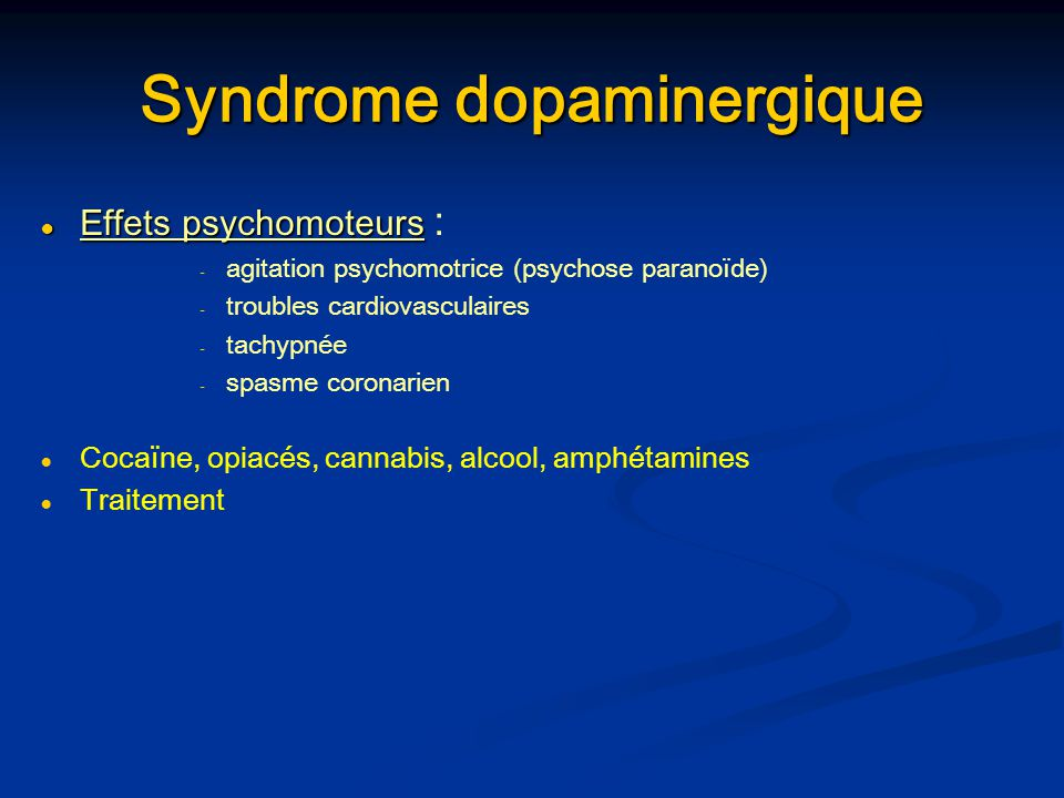 Syndrome dopaminergique