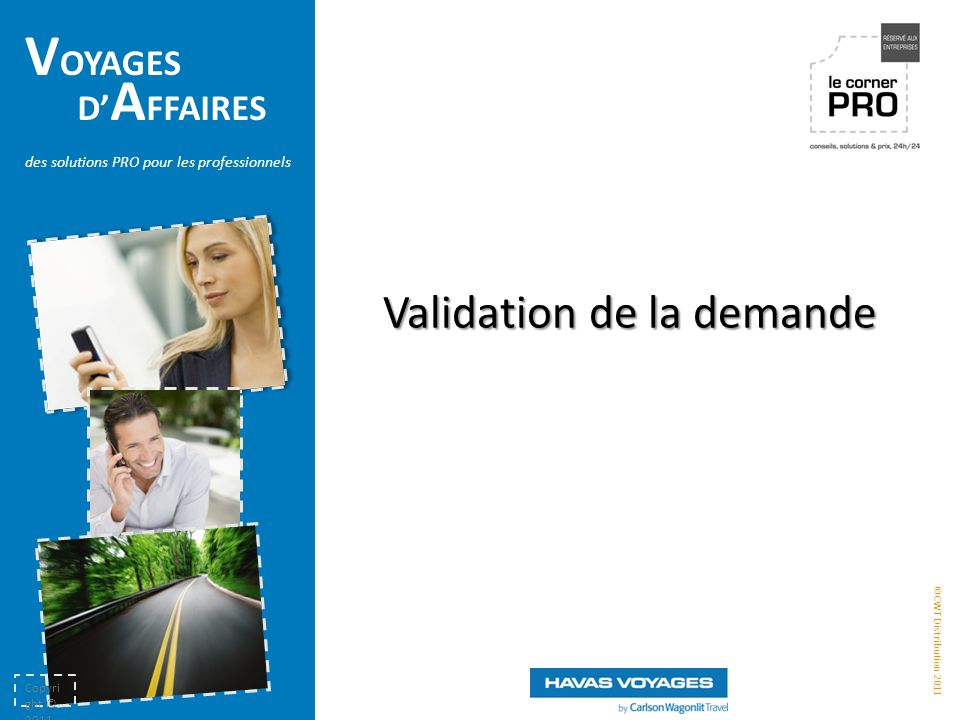 Validation de la demande