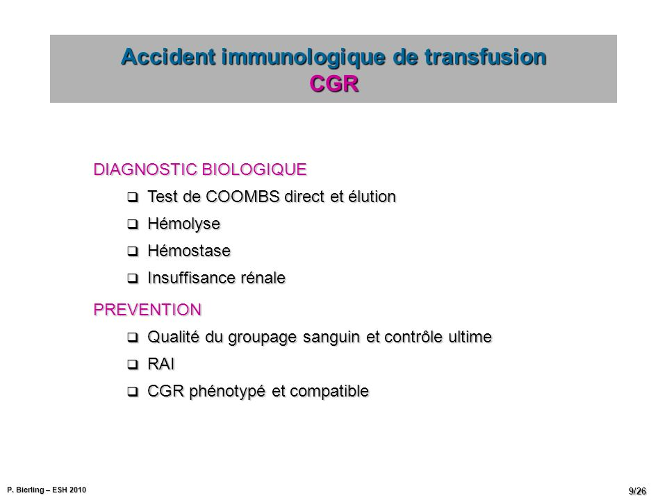 Accident immunologique de transfusion CGR