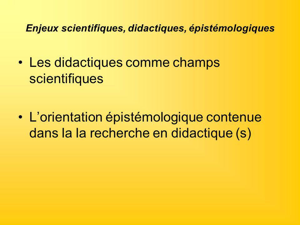 Enjeux scientifiques, didactiques, épistémologiques