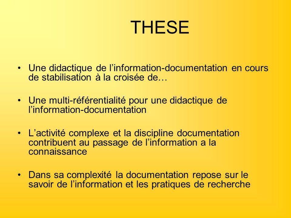THESE Une didactique de l'information-documentation en cours de stabilisation à la croisée de…