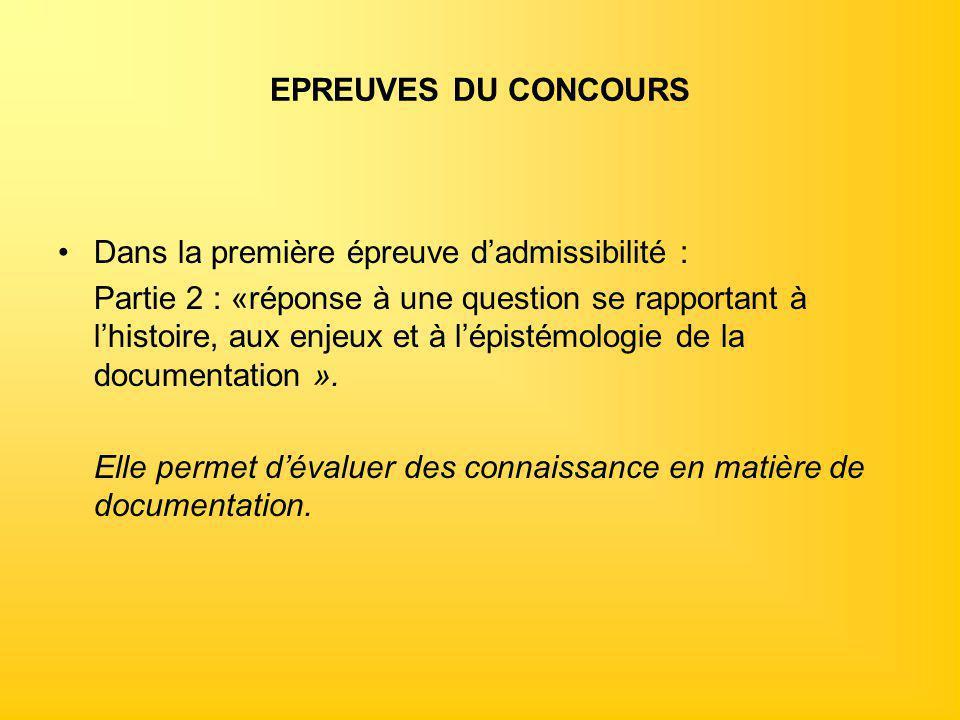 EPREUVES DU CONCOURS Dans la première épreuve d'admissibilité :