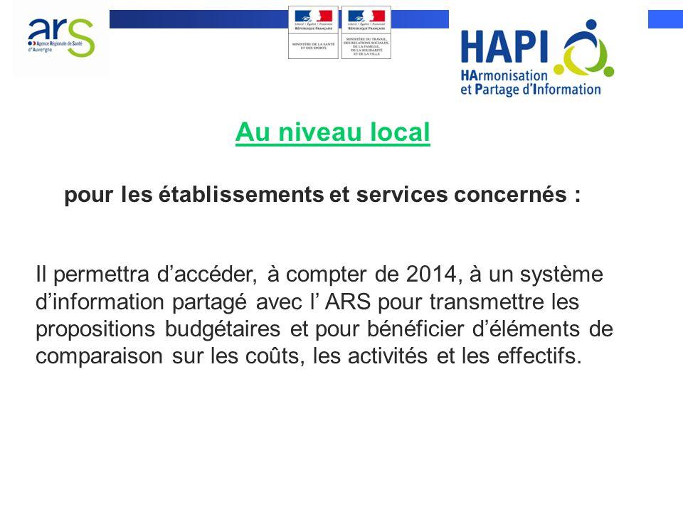 Au niveau local pour les établissements et services concernés :