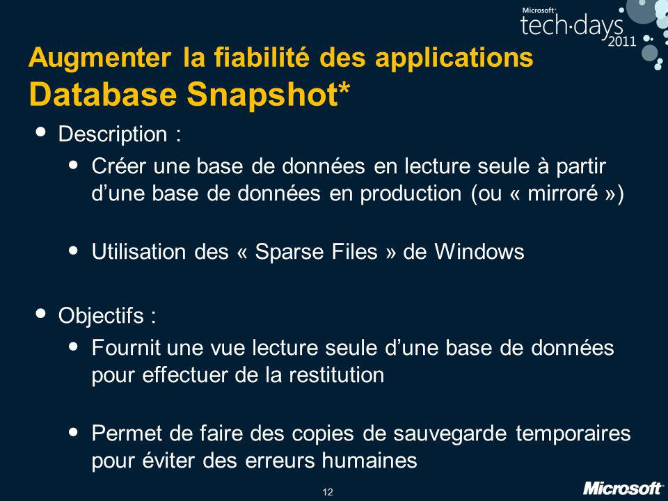 Augmenter la fiabilité des applications Database Snapshot*