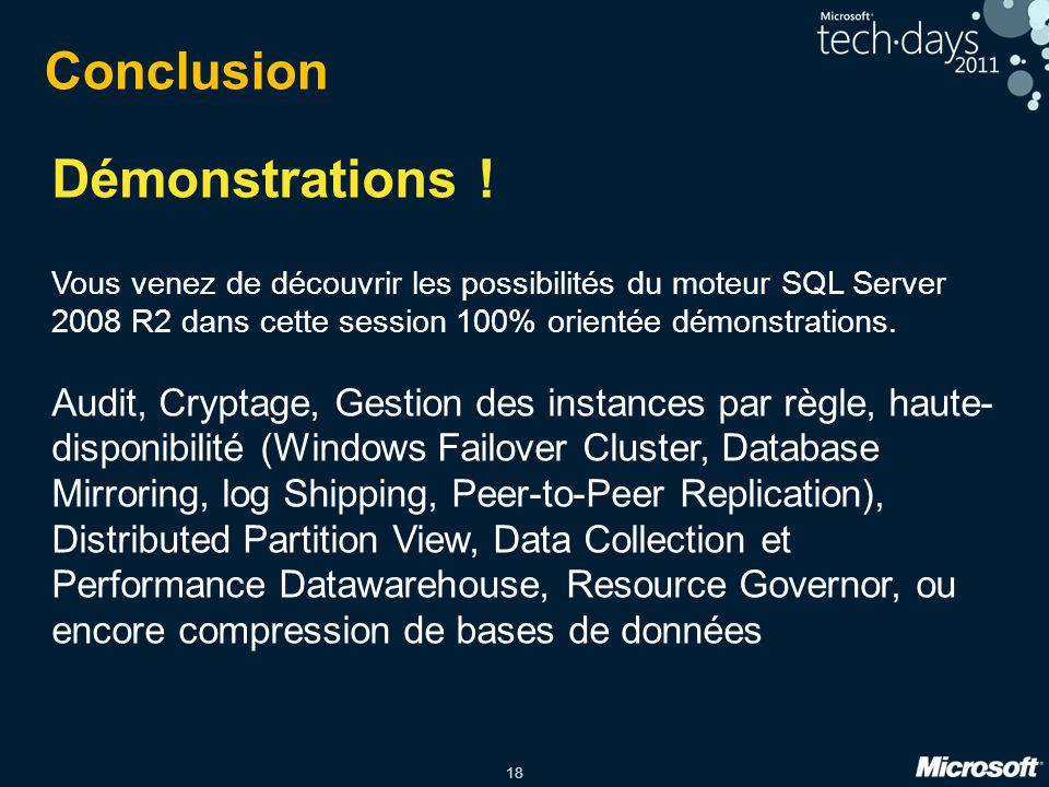Démonstrations ! Conclusion