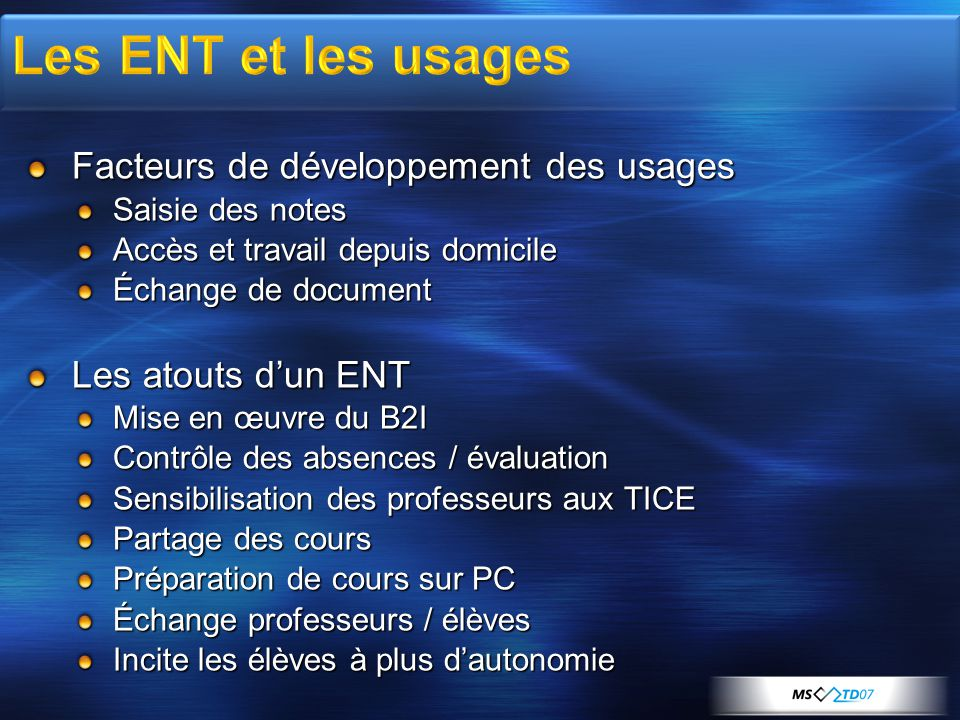 Les ENT et les usages Facteurs de développement des usages