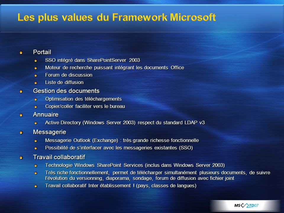 Les plus values du Framework Microsoft