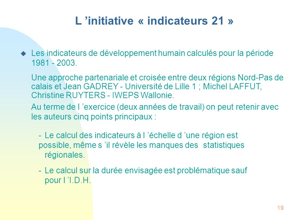 L 'initiative « indicateurs 21 »