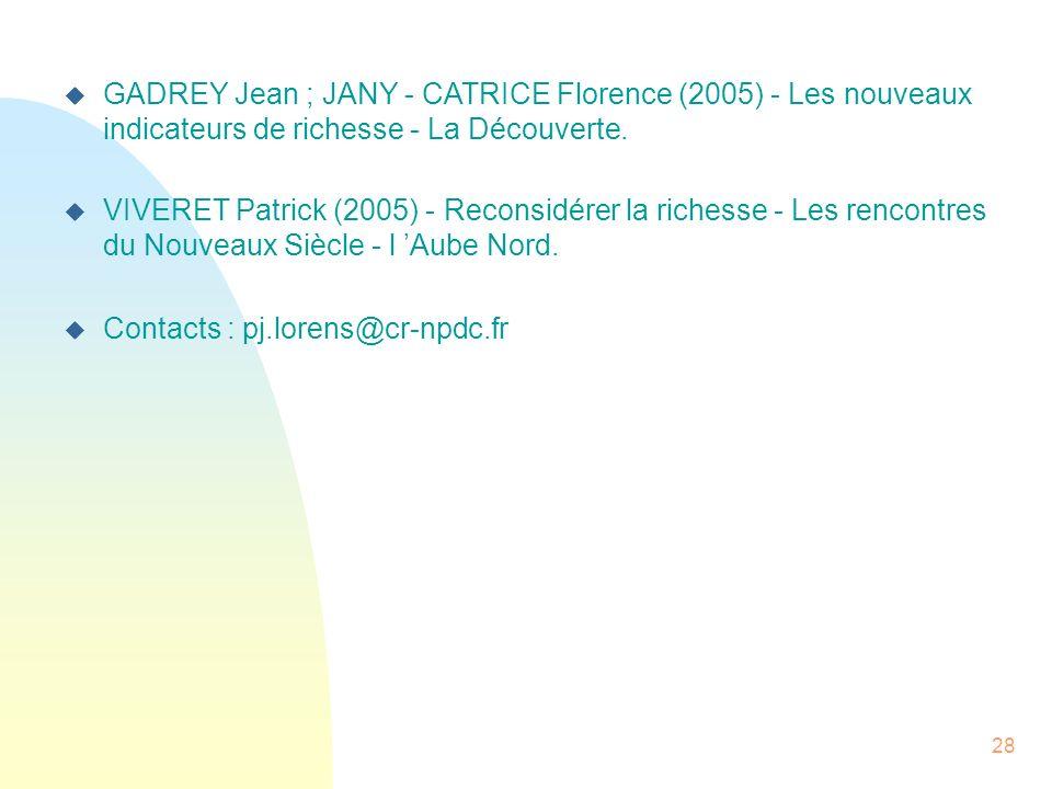 GADREY Jean ; JANY - CATRICE Florence (2005) - Les nouveaux indicateurs de richesse - La Découverte.