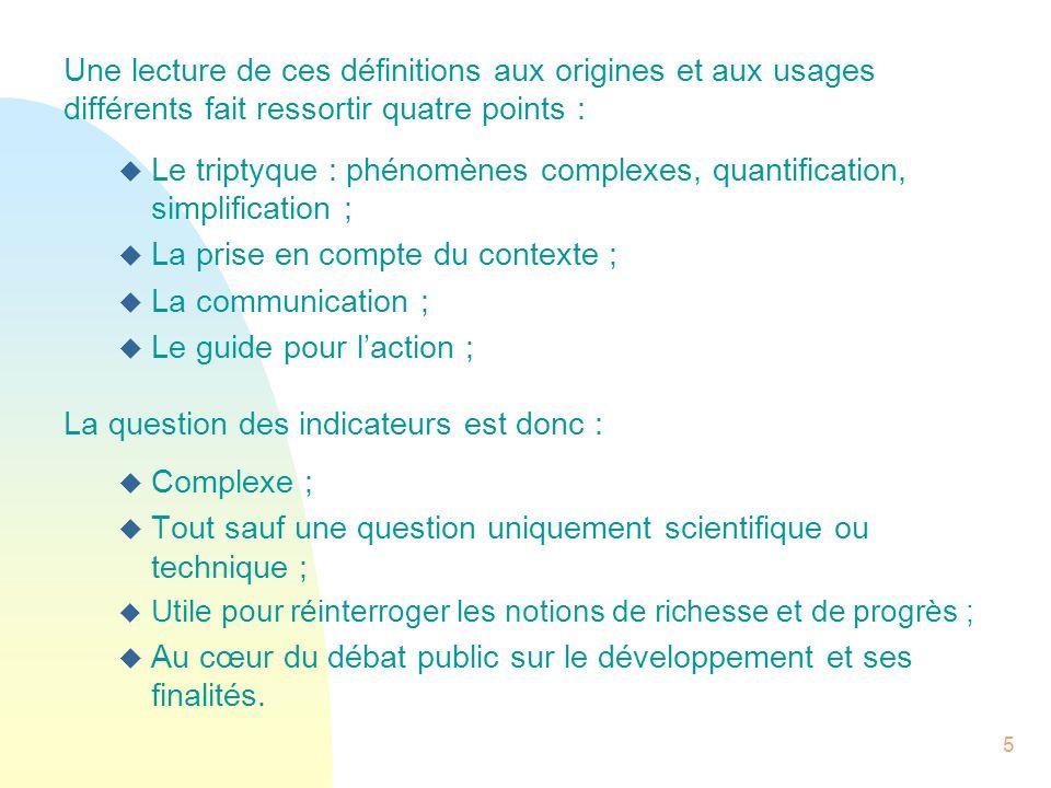 Le triptyque : phénomènes complexes, quantification, simplification ;