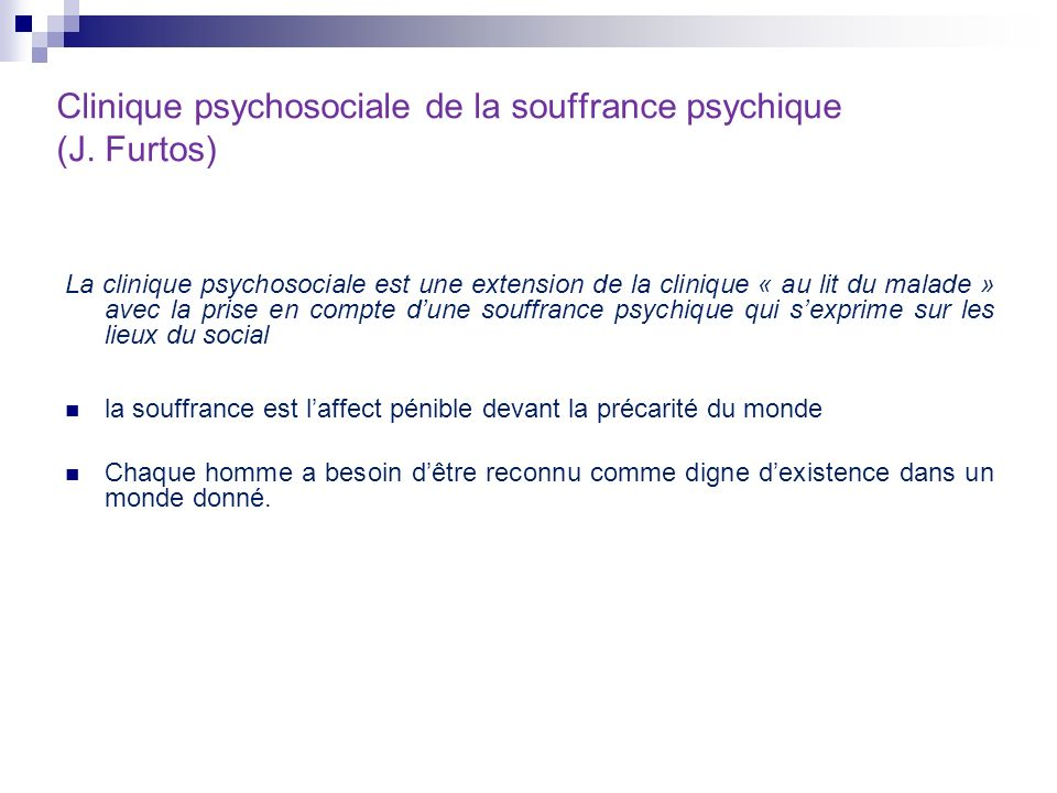 Clinique psychosociale de la souffrance psychique (J. Furtos)