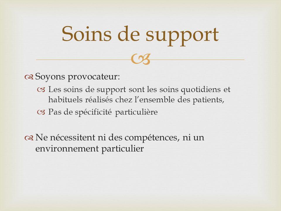 Soins de support Soyons provocateur: