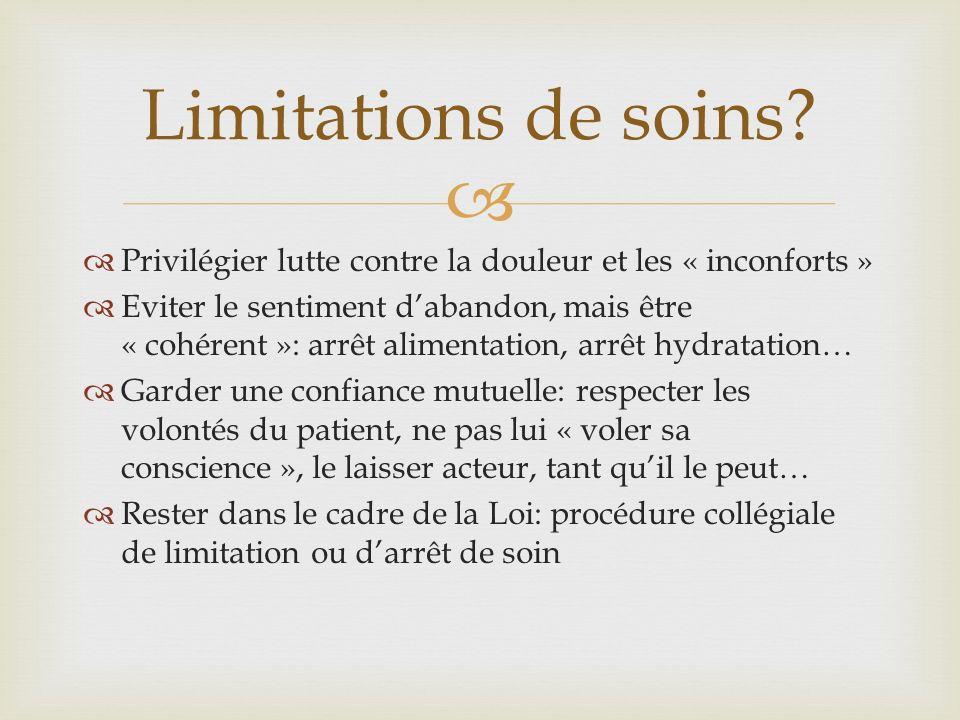 Limitations de soins Privilégier lutte contre la douleur et les « inconforts »