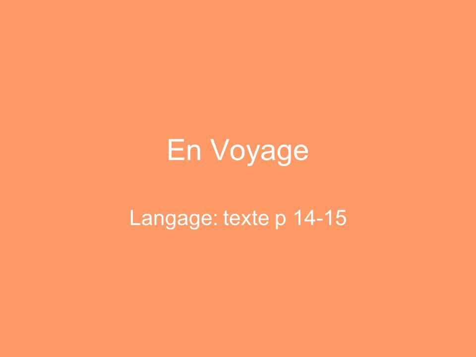 En Voyage Langage: texte p 14-15