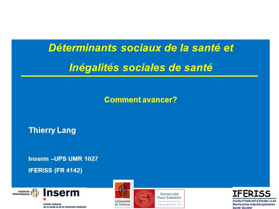 Déterminants sociaux de la santé et Inégalités sociales de santé
