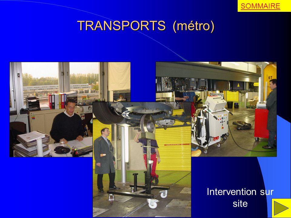 SOMMAIRE TRANSPORTS (métro) Intervention sur site