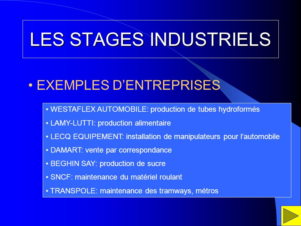 LES STAGES INDUSTRIELS