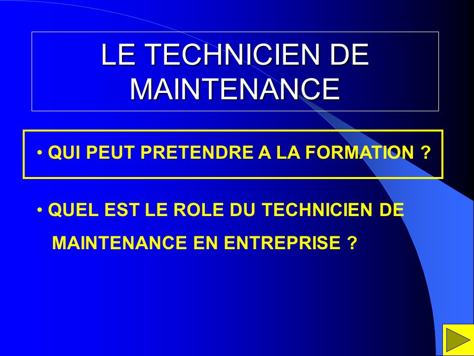 LE TECHNICIEN DE MAINTENANCE