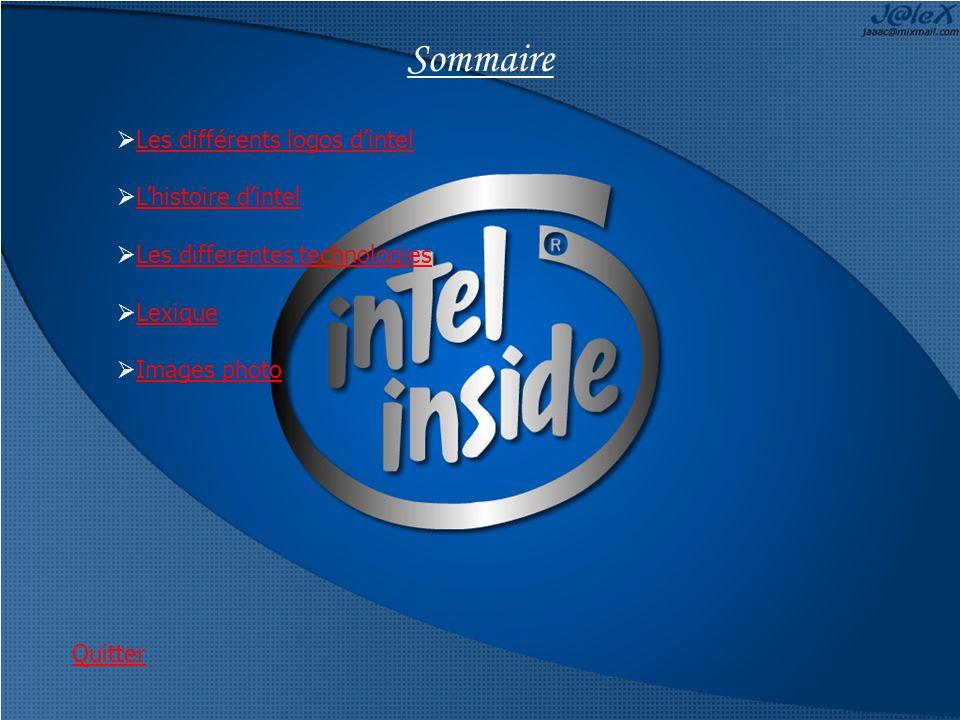 Sommaire Les différents logos d'intel L'histoire d'intel
