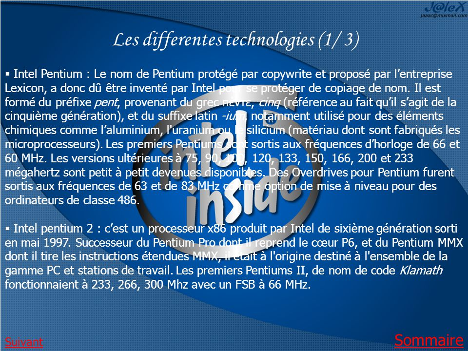 Les differentes technologies (1/ 3)