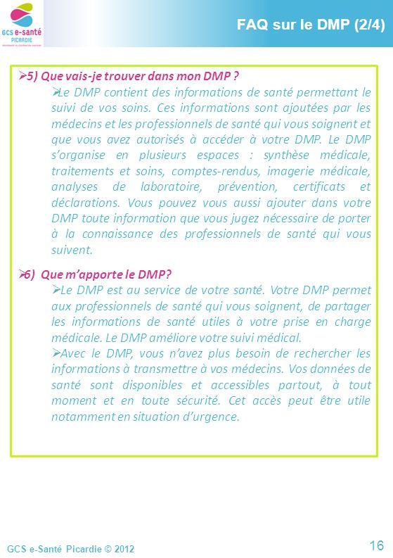 FAQ sur le DMP (2/4) FAQ sur le DMP (2/4)