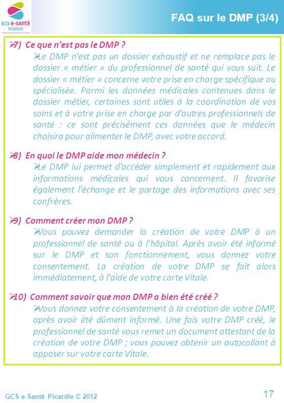 FAQ sur le DMP (3/4) FAQ sur le DMP (3/4) 7) Ce que n'est pas le DMP
