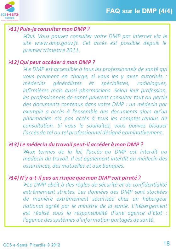FAQ sur le DMP (4/4) FAQ sur le DMP (4/4)