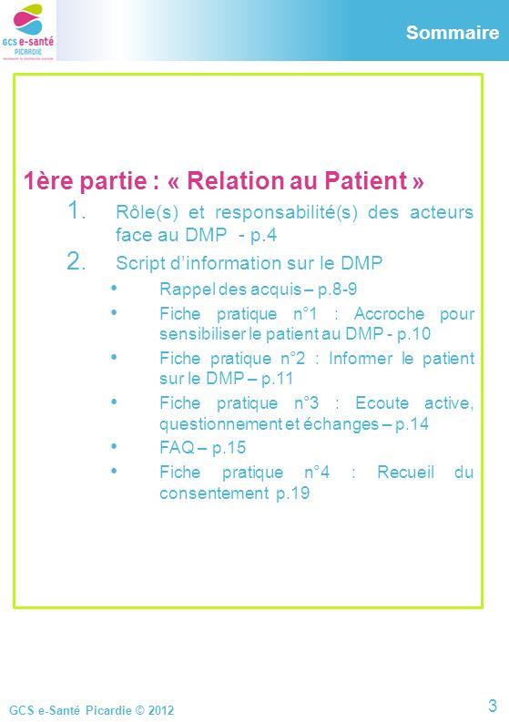 1ère partie : « Relation au Patient »