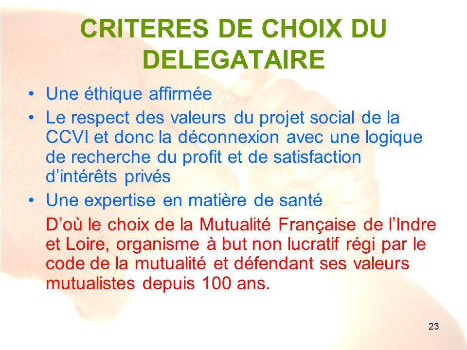 CRITERES DE CHOIX DU DELEGATAIRE