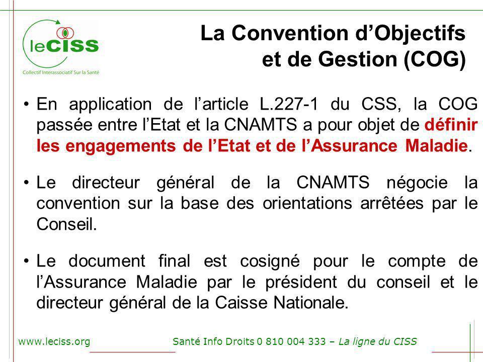 La Convention d'Objectifs et de Gestion (COG)