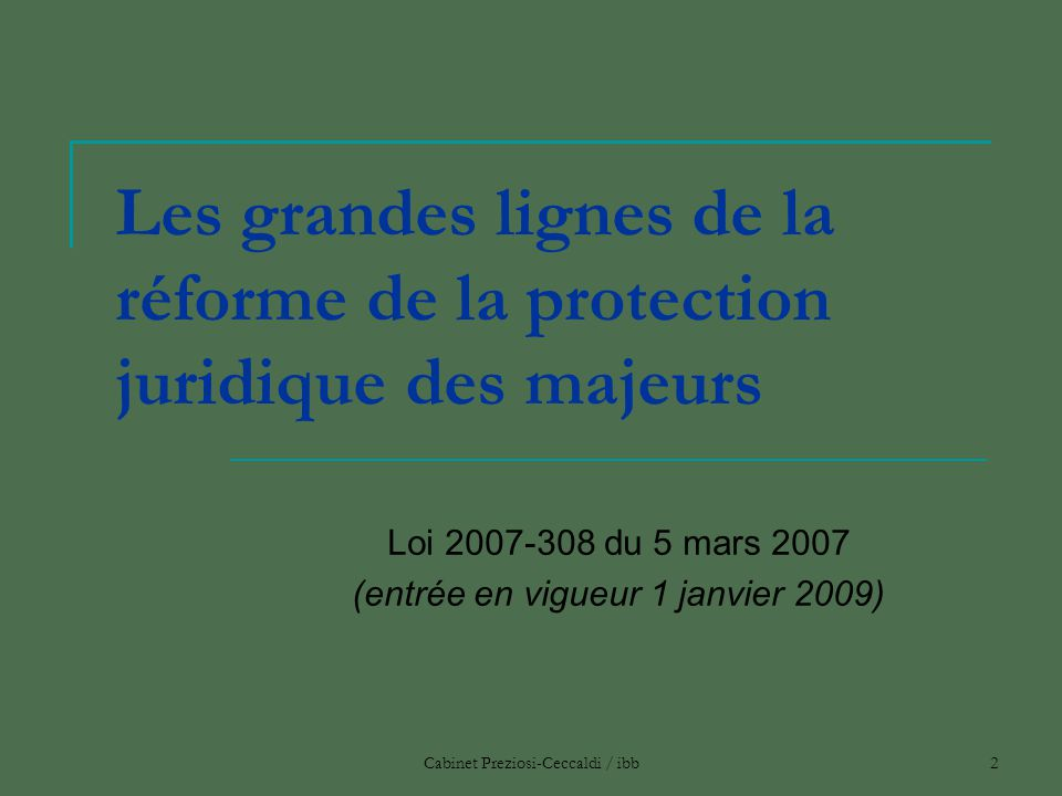 Loi 2007-308 du 5 mars 2007 (entrée en vigueur 1 janvier 2009)