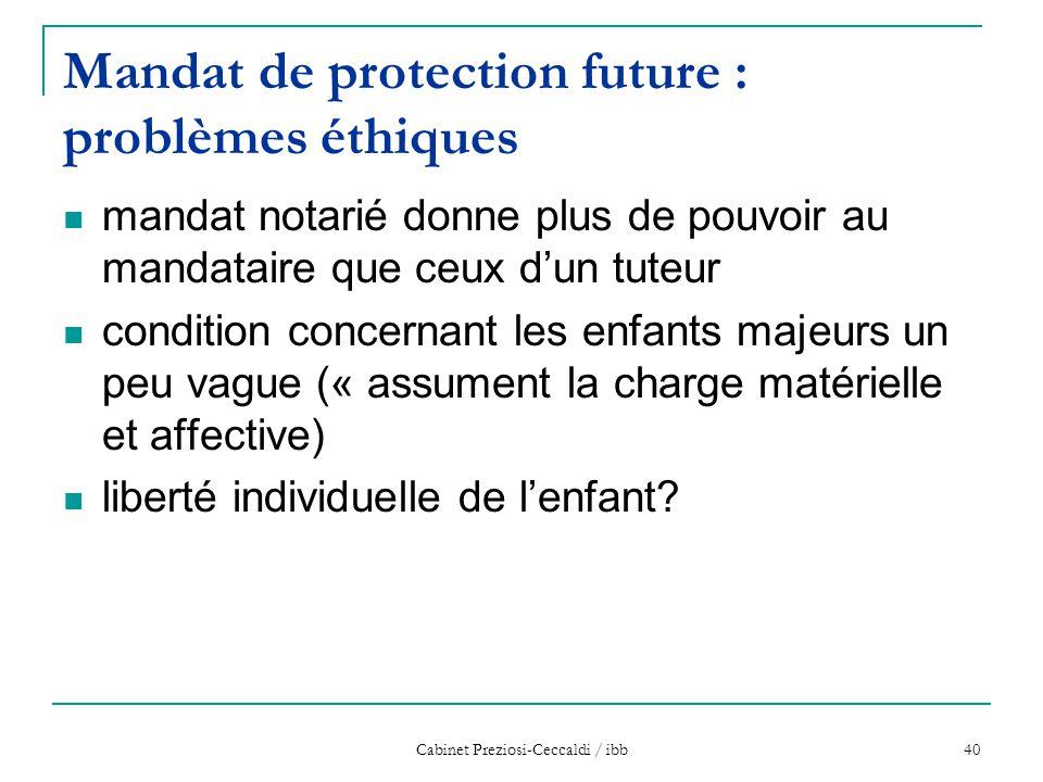 Mandat de protection future : problèmes éthiques