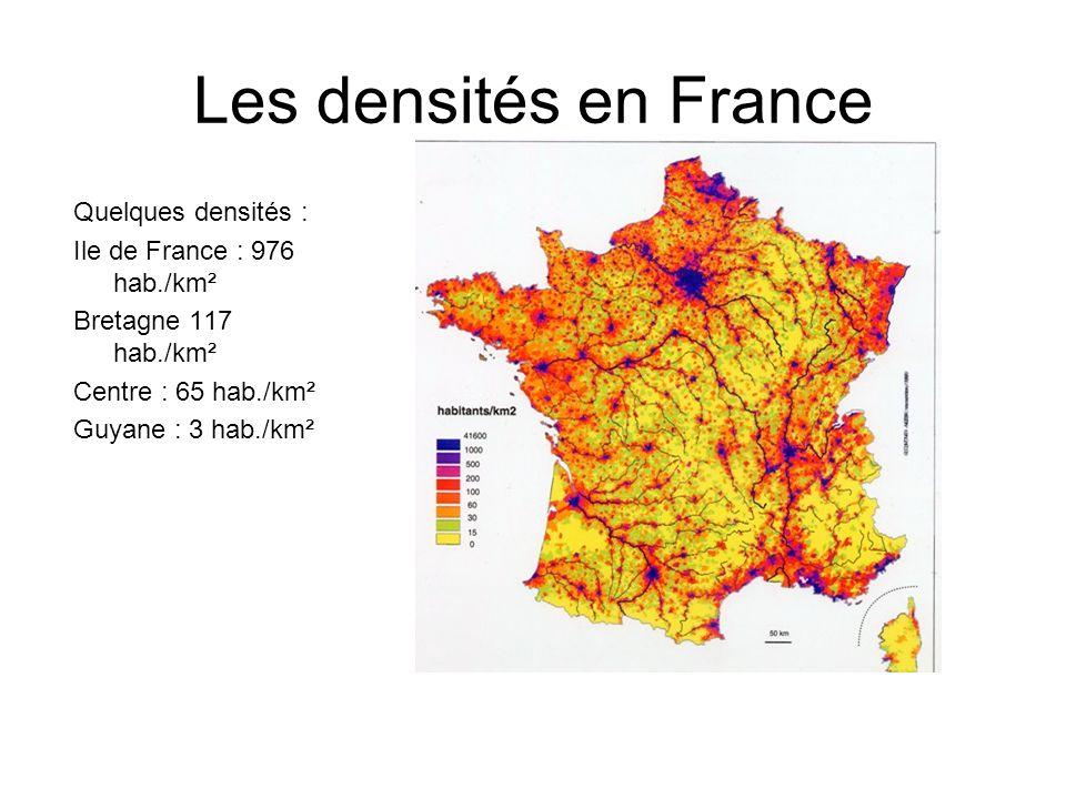 Les densités en France Quelques densités :