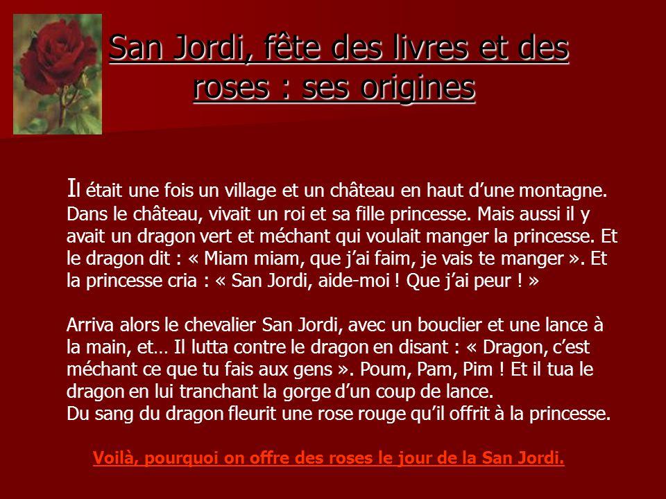 San Jordi, fête des livres et des roses : ses origines